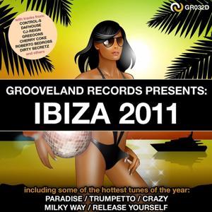 Grooveland Records Presents: Ibiza 2011