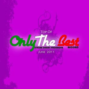 Top of Only the Best Record (June 2011)