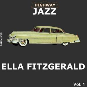 Highway Jazz - Ella Fitzgerald, Vol. 1