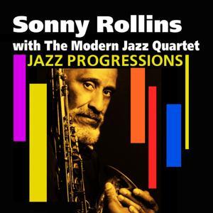Jazz Progressions (Sonny Rollins with the Modern Jazz Quartet)