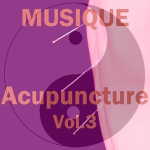 Musique acupuncture, vol. 3