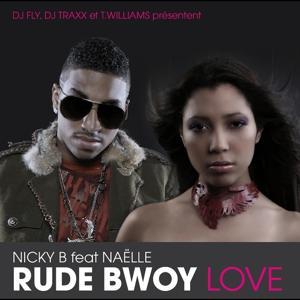 Rude Bwoy Love (Single)