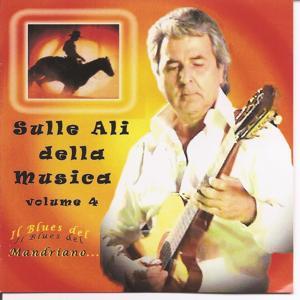 Sulle Ali Della Musica vol 4