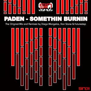 Somethin Burnin