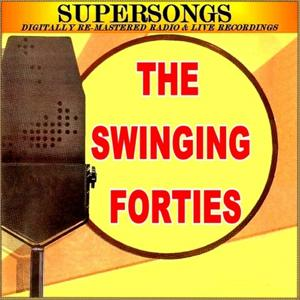 Supersongs - The Swinging Forties
