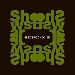Electrochoc ep