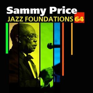 Jazz Foundations Vol. 64 - Sammy Price