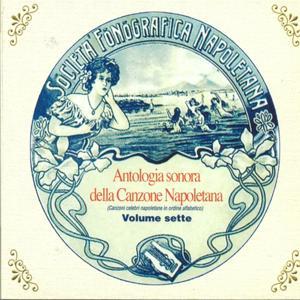 Antologia sonora della canzone napoletana, Vol. 7