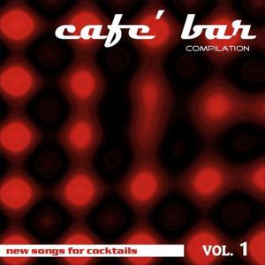 Café Bar Compilation Vol 1