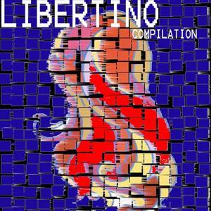 Libertino compilation