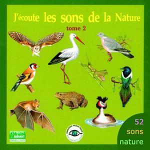 J'écoute les sons de la nature, tome 2 (52 sons)