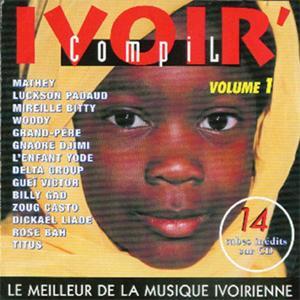 Ivoir' compil, vol. 1 : le meilleur de la musique ivoirienne