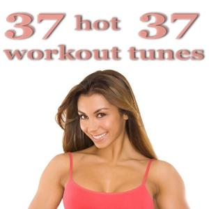 37 Hot Workout Tunes