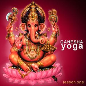 Ganesha Yoga - Lesson One