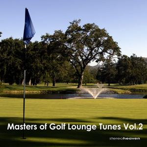Masters Of Golf Lounge Tunes Vol.2