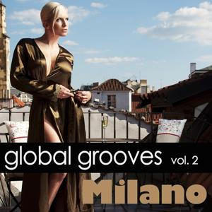 Global Grooves Vol. 2 - Milano