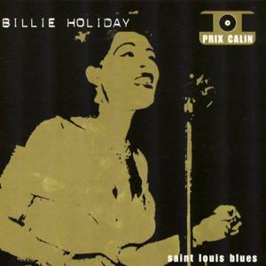 Billie Holiday - Saint Louis Blues