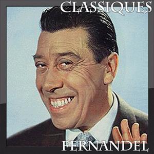 Fernandel - Classiques