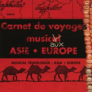 Carnets de Voyages Musicaux : Asie, Europe - Catalogue traditionnel 2002