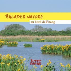 Balades nature au bord de l'étang