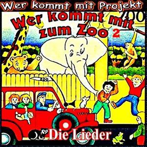 Wer kommt mit zum Zoo (Teil 2, Die Lieder)