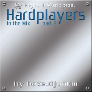 Highball Music pres. Hardplayers in the Mix Vol. 2