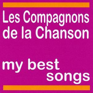 My Best Songs - Les compagnons de la chanson
