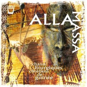 Alla Massa : Chants liturgiques chrétiens de Guinée