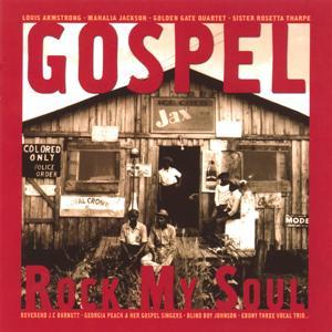 Gospel Rock My Soul (30 Gospel Songs)