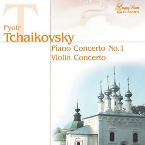 Pyotr Ilyich Tchaikovsky: Piano Concerto No.1, Violin Concerto