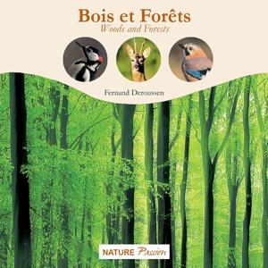 Bois et forêts (Woods and Forests)