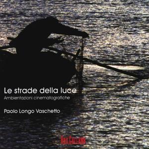 Le Strade Della Luce