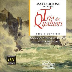 D'Ollone : Trios & quatuors