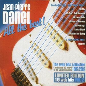Jean-Pierre Danel - All the Best ! 1982-2002, Vol. 2
