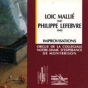 Mallié - Lefèbvre : Improvisations à l'ogue