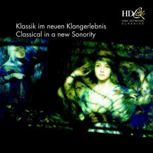 Klassik im neuen Klangerlebnis; Classical in a new Sonority