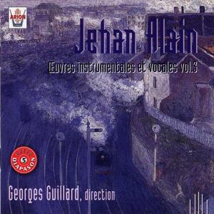Jehan Alain : Oeuvres instrumentales et vocales,  vol. 3
