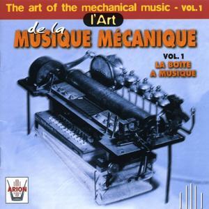 L'art de la musique mécanique, vol. 1