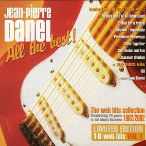 Jean-Pierre Danel - All the Best ! 1982-2002, Vol. 1