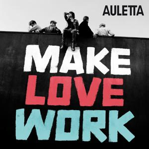 Make Love Work
