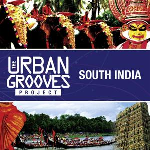 The Urban Grooves Project - South India