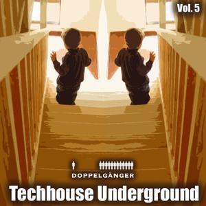 Doppelgänger pres. Techhouse Underground Vol. 5