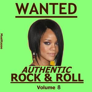 Wanted, Authentic Rock & Roll, Vol. 8