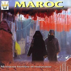 Maroc : Musiques berbères et marocaines