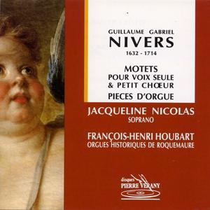 Nivers : Motets pour voix seule & petits chœur