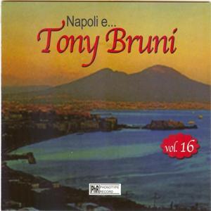Napoli e...Tony Bruni, vol. 16