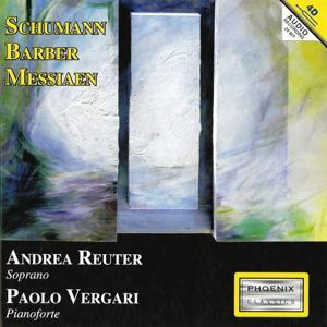 Robert Schumann, Samuel Barber, Olivier Messiaen