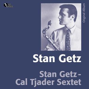 Stan Getz With Cal Tjader Sextet (Original Album)