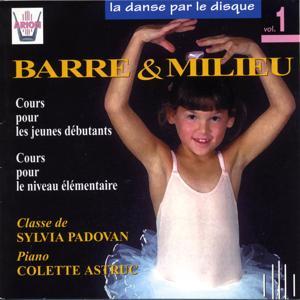 La danse par le disque, vol. 1 : Barre & milieu, classe de Sylvia Padovan