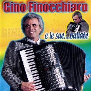 Gino Finocchiaro E Le sue... Ballate